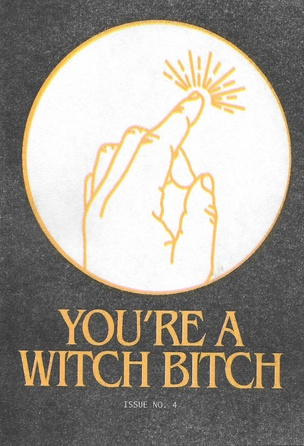 You're a Witch Bitch
