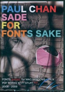 Sade For Fonts Sake