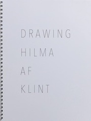 Drawing Hilma Af Klint : A  Coloring Book Influenced by the Work of Hilma Af Klint