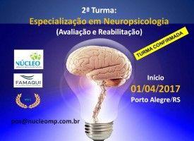 Especialização em Neuropsicologia - Avaliação e Reabilitação (Pós-Graduação Lato Sensu) Reconhecido pelo MEC