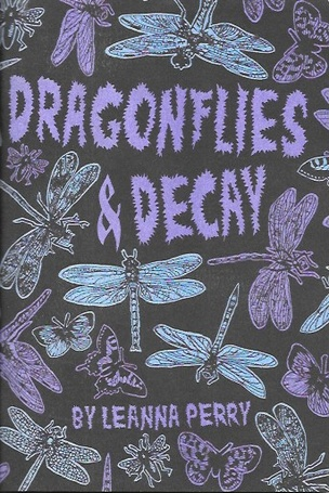 Dragonflies & Decay