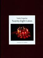 Twenty-Eight Cakes
