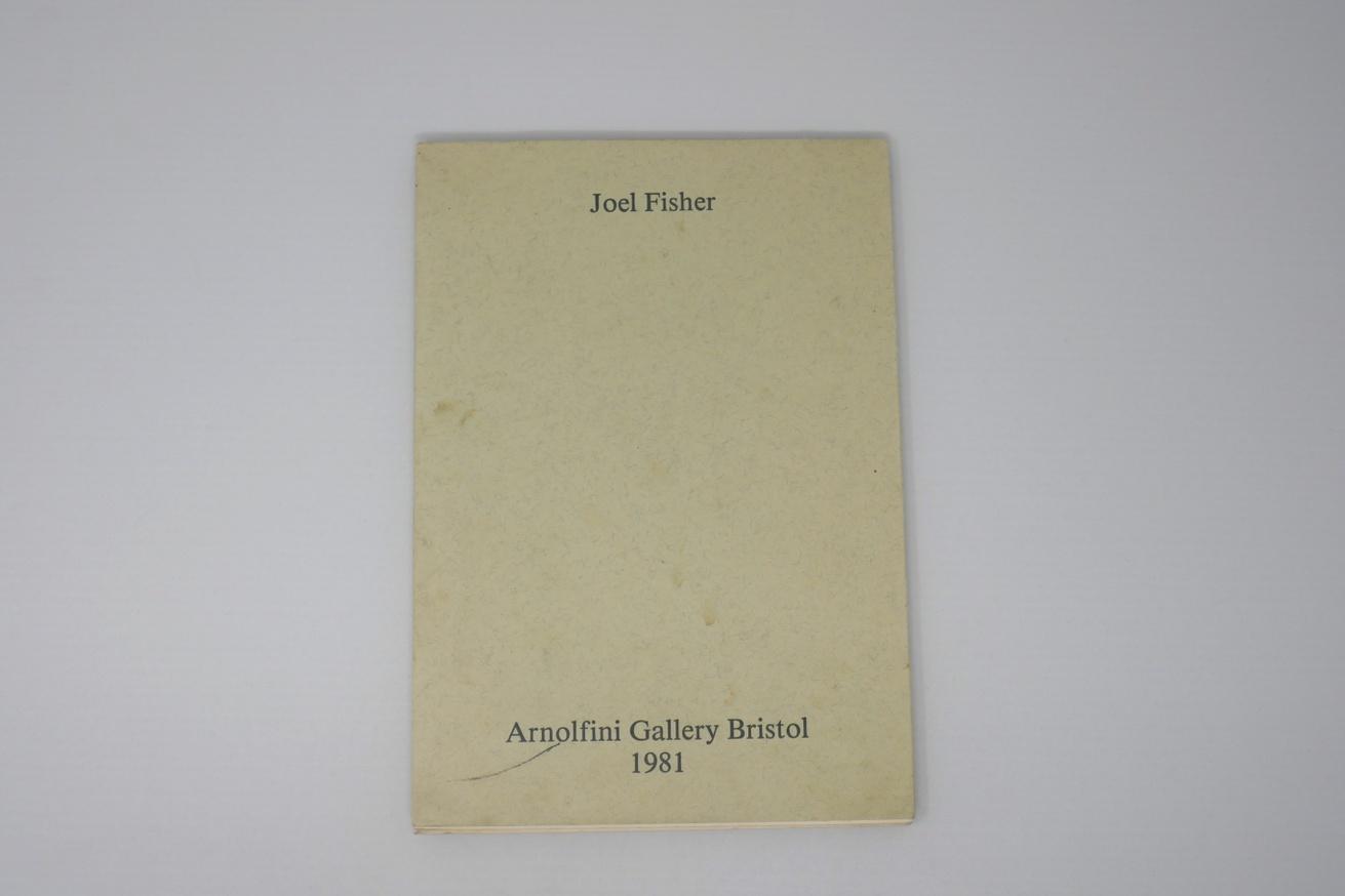 Joel Fisher: Arnolfini Gallery Bristol 1981