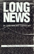 Long News in the Short Century