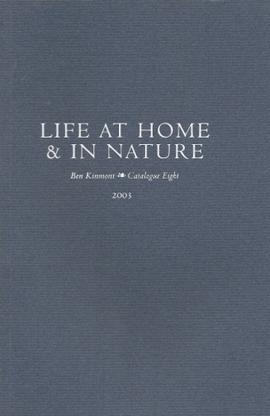 Life at Home & In Nature, Catalogue 8 : A Catalogue of Books and Manuscripts on Domestic and Rural Affairs, Technology, Economics, Cookery, Health, Poetry, and Wine 1503-2002