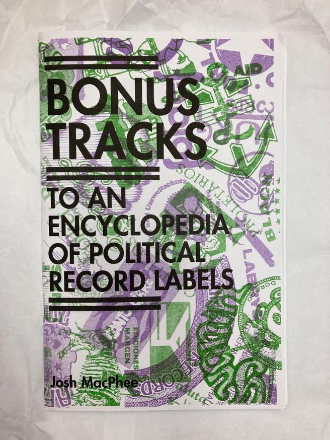 An Encyclopedia of Political Record Labels Bonus Tracks