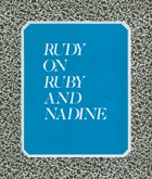 Rudy on Ruby and Nadine