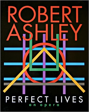 Perfect Lives :  An Opera