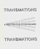 Transimations : A Poetry-Film Storyboard