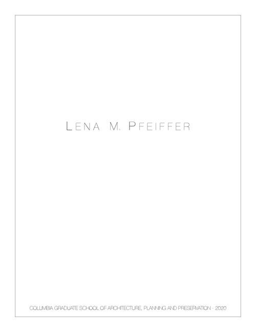 ARCH PfeifferLena SP20 Portfolio.pdf_P1_cover.jpg