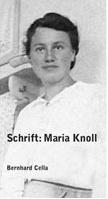 Schrift : Maria Knoll
