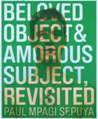 Beloved Object & Amorous Subject, Revisited