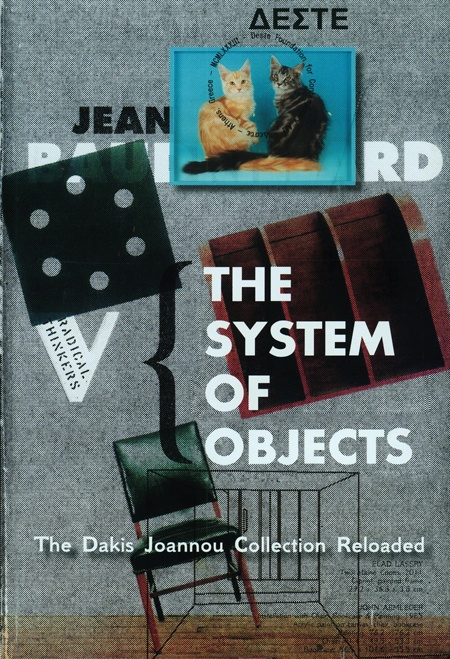 The System of Objects : The Dakis Joannou Collection Reloaded