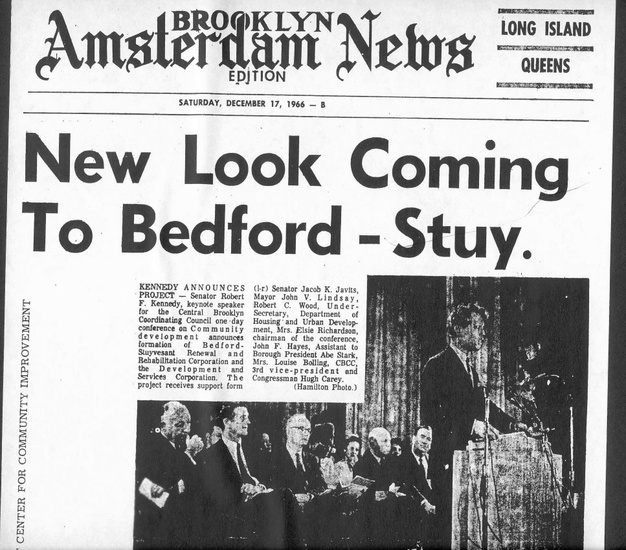 FIG. 2: In 1967 community leaders brought US senator Robert F. Kennedy and other elected officials to tour the neighborhood and attend a conference on community development, all part of the community's campaign to receive federal support for its plans. This event culminated in the establishment of the Bedford-Stuyvesant Restoration Corporation as the nation's first federally- funded community development corporation. Image is property of Pratt Center for Community Development.