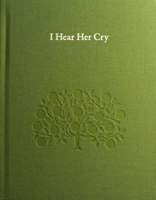 I Hear Her Cry