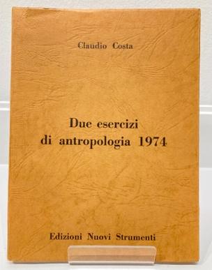 Due esercizi di antropologia 1974
