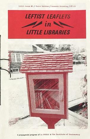 Leftist Leaflets in Little Libraries #1