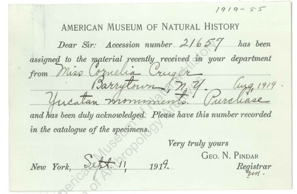 """An archival document from the registrar's office at the American Museum of Natural History, dated September 11, 1919. Combining printed information and handwriting, the document informs the accession number assigned to the Mayan sculptures acquired from the Cruger Family, describing them as """"Yucatan monuments."""""""