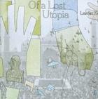 Of a Lost Utopia