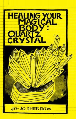 Healing Your Magical Body: Quartz Crystal