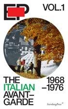 The Italian Avant-Garde : 1968-1976
