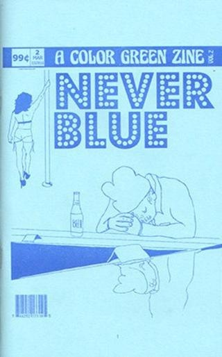 A Color Green Zine Vol. 2 : NEVER BLUE thumbnail 1