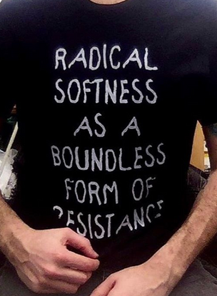 Radical Softness as a Boundless Form of Resistance T-shirt (Medium in Black)