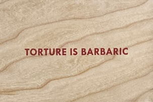 Torture is Barbaric Wooden Postcard