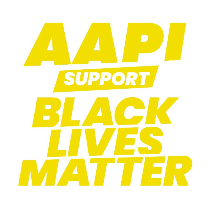 AAPI Support Black Lives Matter