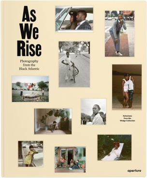 As We Rise: Photography from the Black Atlantic - Selections from the Wedge Collection