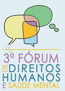 3º Fórum de Direitos Humanos e Saúde Mental