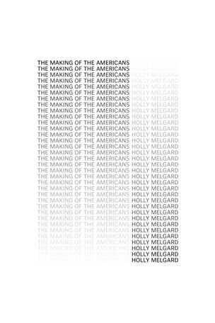 The Making of the Americans