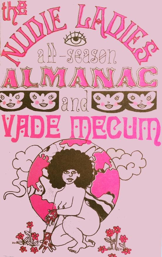 The Nudie Ladies All Season Almanac and Vade Mecum