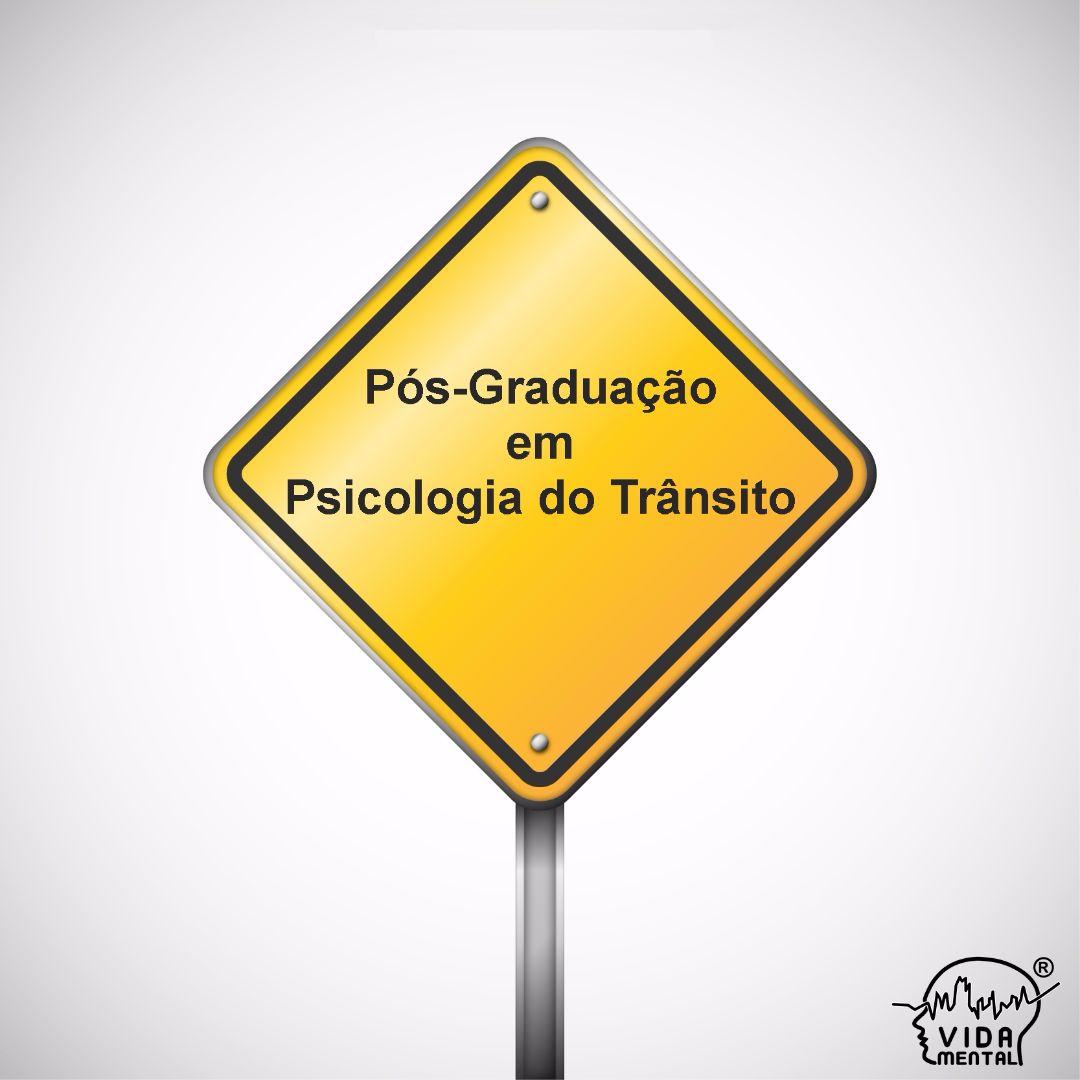 Pós-Graduação em Psicologia do Trânsito  - UNIP
