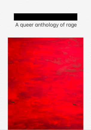A Queer Anthology of Rage