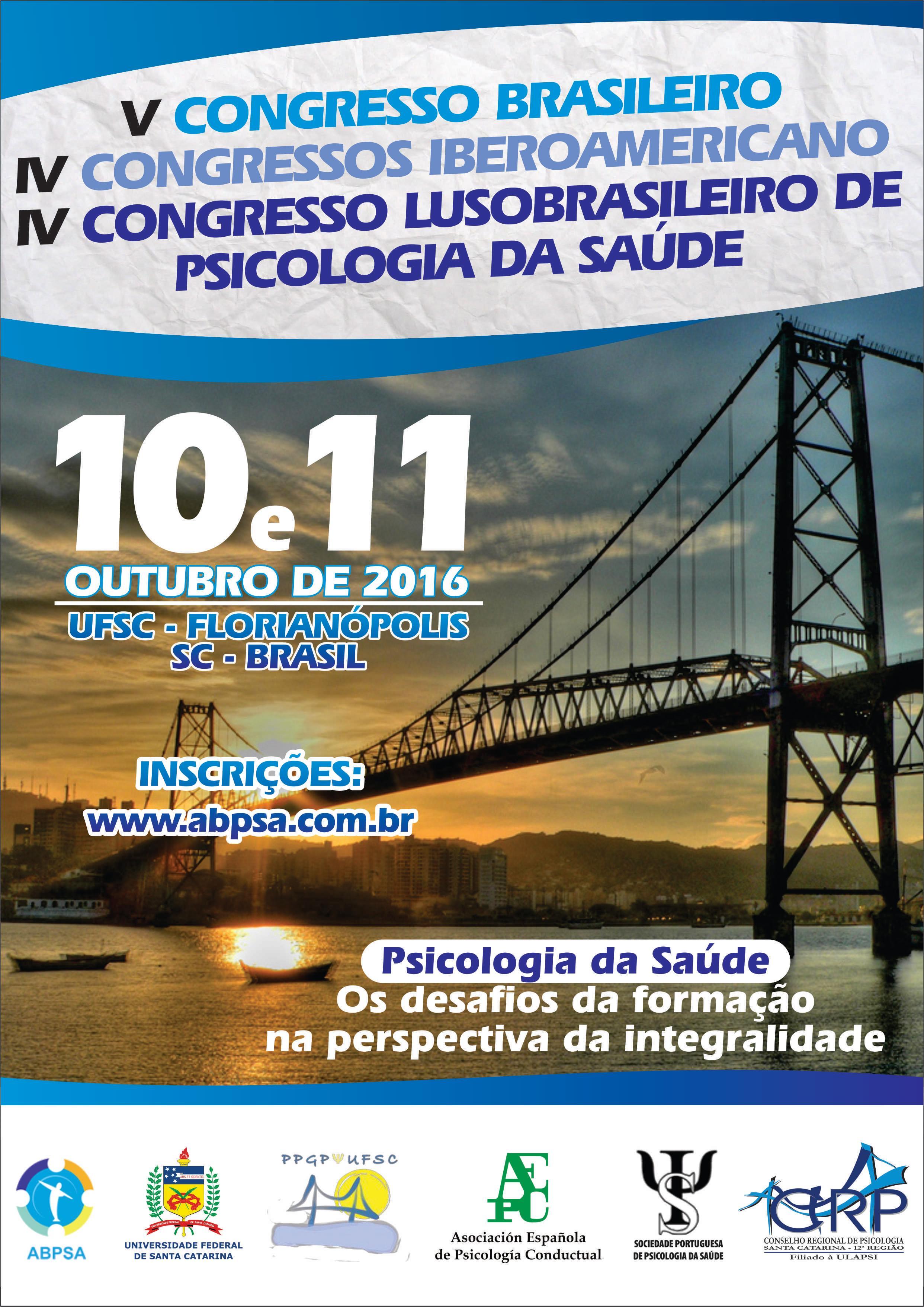 V Congresso Brasileiro de Psicologia da Saúde e IV Congresso Iberoamericano e Lusobrasileiro de Psicologia da Saúde