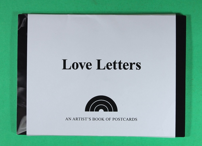 Love Letters : An Artist's Book of Postcards