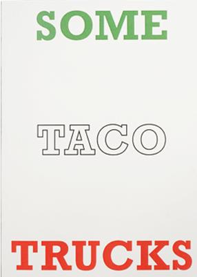Some Taco Trucks