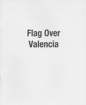 Flag Over Valencia