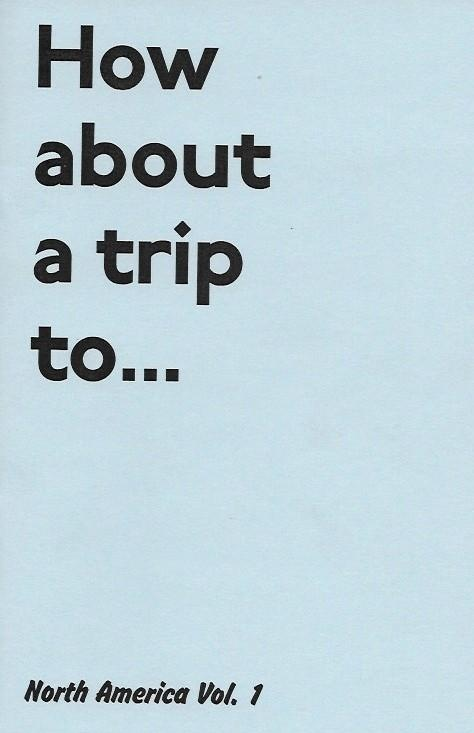 How About a Trip to... North America Vol. 1