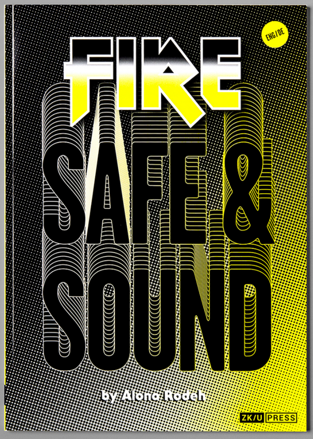 Safe and Sound: Fire