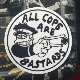 All Cops Are Bastards Sticker