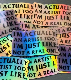 I'm an Artist Holographic Sticker