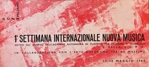 1a Settimana Internazionale Nuova Musica [exhibition announcement]