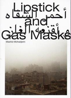 Lipstick & Gas Masks