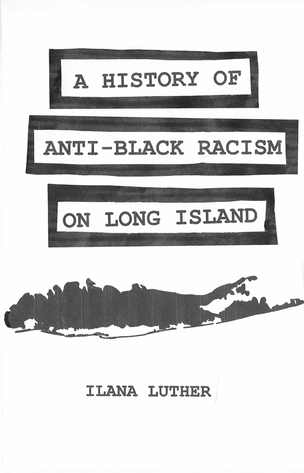 A History of Anti-Black Racism on Long Island