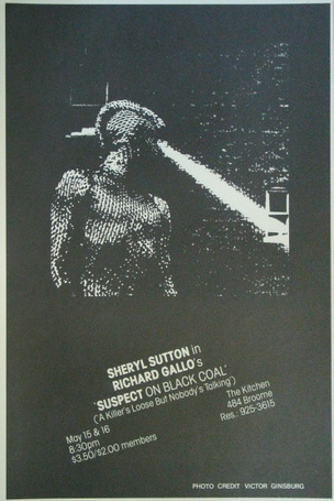 Suspect on Black Coal (A Killer's Loose But Nobody's Talking), May 15 & 16, 1980  [The Kitchen Posters]