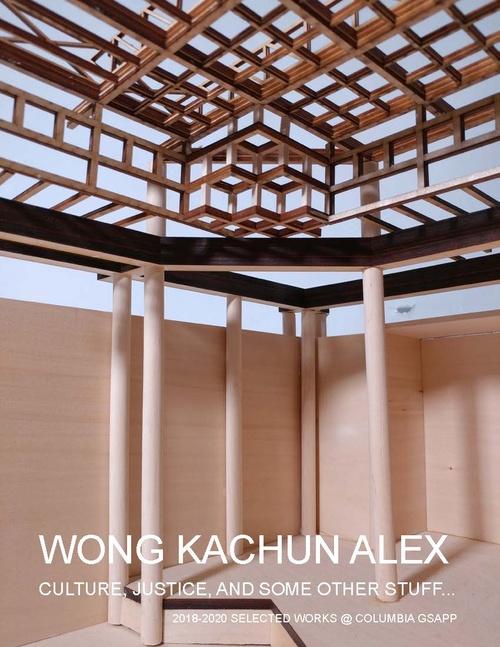 ARCH WongKachunAlex SP20 Portfolio.pdf_P1_cover.jpg