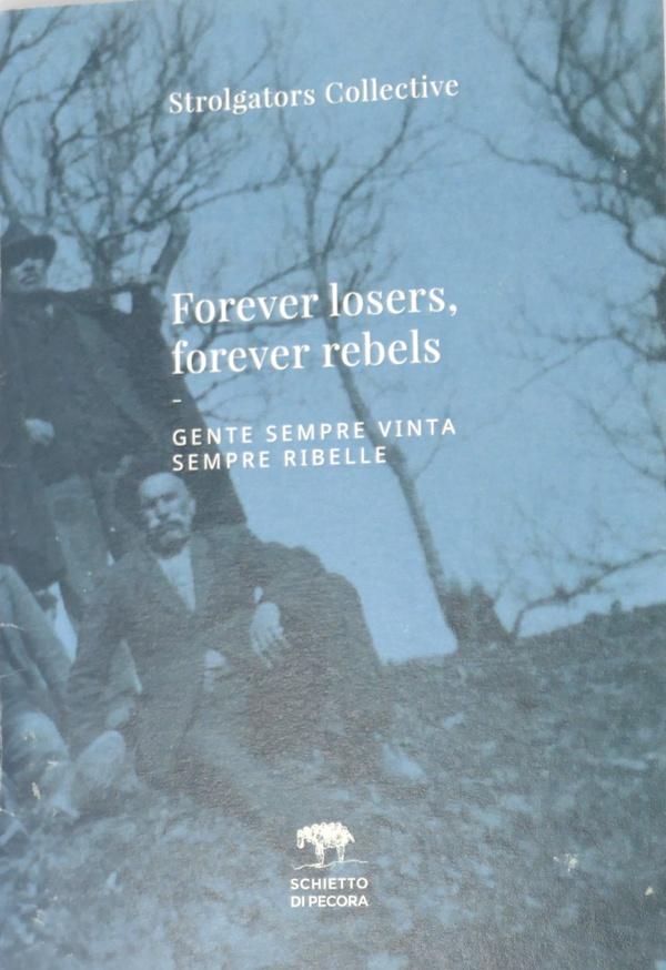 Forever losers forever rebels