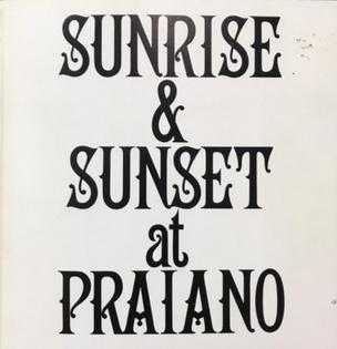 Sunrise & Sunset at Praiano